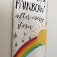 There Comes A Rainbow After Every Storm Wood Nursery Sign