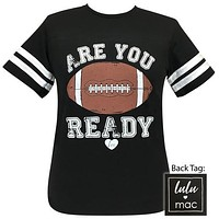 Girlie Girl Originals Lulu Mac Preppy Are You Ready Football Jersey Style T-Shirt