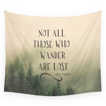 Society6 Not All Those Who Wander Are Lost JRR To Wall Tapestry
