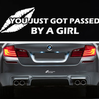 You Just Got Passed By A Girl Bumper Sticker Vinyl Decal JDM Honda Acura Dope Euro Turbo