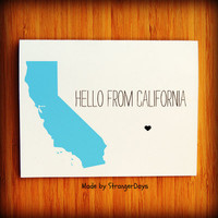 """State Card """" Hello from California """" Greeting Card. Thinking of you. Just because. Hello. Hey. Hi."""