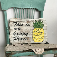 This is my happy place, pineapple decor, pineapple sign, wood sign, wood wall art, pineapple gifts, pineapple wall art, be a pineapple sign