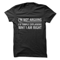 Not Arguing T-Shirt