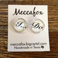 "Mecca Fox Bride Earrings- ""I Do""- Silver"