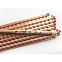 Please Shut the F*ck Up Pencil Set in Classic Wood | Set of 5 Funny Sweary Profanity Pencils