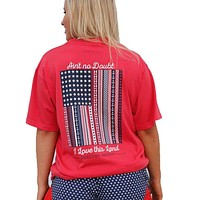 Ain't No Doubt I Love This Land Tee in Firecracker Red by Jadelynn Brooke