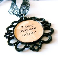 Love Unconquerable In Battle, Sophocles, Antigone, Greek Quote Necklace, Nude And Black With Long Vintage Lace Ribbon    Luulla