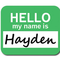 Hayden Hello My Name Is Mouse Pad - No. 1