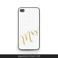 Gold Foil Mrs Phone Case - Engagement gift, iPhone 4 / 4s / 5 / 5s / 5c, Samsung s4 / s5, Wedding, Phone Cover - K348