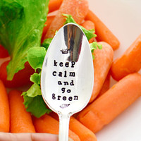 Keep calm and go green - vegan spoon- hand stamped- samirahcollections