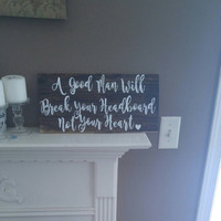 Funny sign - funny saying - adult humor - bachelorette gift -   rustic wood sign - country decor- bedroom decor