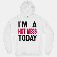 I'm A Hot Mess Today (sweater)