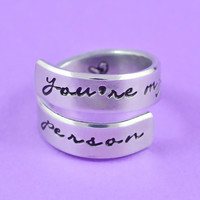 you're my person - Hand Stamped Spiral Ring, Grey's Anatomy Inspired, Love And Friendship Ring, Script Font Version