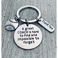 Baseball Great Coach is Hard to Find Keychain