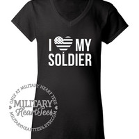 I Love My Soldier tshirt, Custom Army V-Neck T-Shirt, Military Shirt for Wife, Fiance, Girlfriend, Mom, Sister