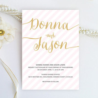Calligraphy Style Striped Wedding Invitation - Blush pink and gold - Modern, script, signature invitation printed on luxury metallic paper