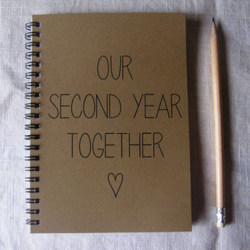 Our Second Year Together - 5 x 7 journal