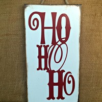 Ho Ho Ho Christmas Rustic Sign / Distressed Wooden Sign / Christmas Decor / FREE Shipping