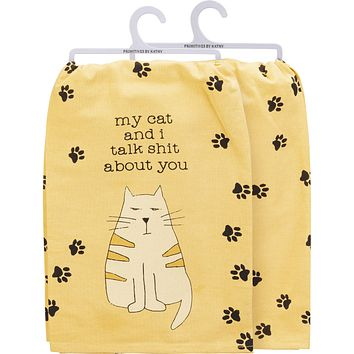 """My Cat And I Talk Shit About You Dish Cloth Towel   Novelty Silly Tea Towels   Cute Kitchen Hand Towel   Pets, Cats, Paw Print   28"""" Square"""