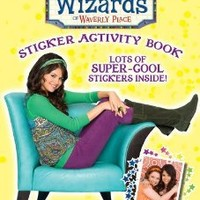 Wizards of Waverly Place Sticker Activity Book (Wizards of Waverly Place (Unnumbered Paperback))