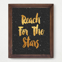 Reach For The Stars , Space Gold Faux Foil Matte Art Print - Gold Office Quote Decor - Minimalist Art, Room Decor, Great Gift Card Idea