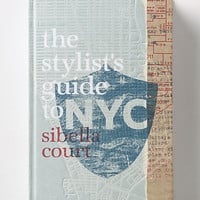 The Stylist's Guide to NYC