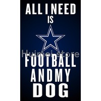 3ftx5ft Dallas Cowboys polyester all i need football flag banner with metal grommet Dallas Cowboys flag
