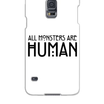 All monsters are human - Samsung Galaxy S5 Case