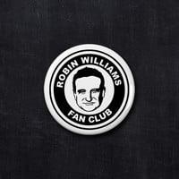 Robin Williams fan club button