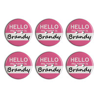 Brandy Hello My Name Is Plastic Resin Button Set of 6