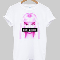 trust no bitch shirt