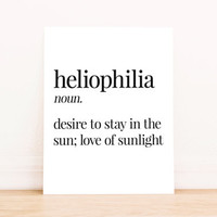 Printable Art Heliophilia Definition Typography Poster Home Decor Bedroom Decor