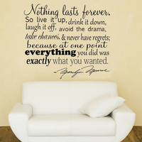 Nothing Lasts Forever.. Marilyn Monroe Quote Vinyl Wall Decal Sticker Art
