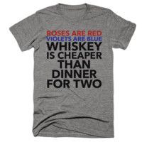 Roses Are Red, Violets Are Blue Whiskey...