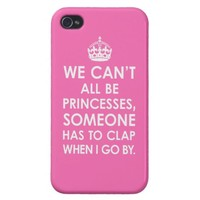 iPhone 4 Savvy Hot Pink We Can't All Be Princesses from Zazzle.com