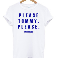 please tommy please TShirts
