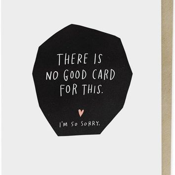 There Is No Good Card For This Empathy Card