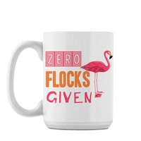 Zero Flocks Given - Mug