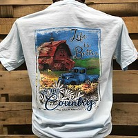 Southern Chics Life is Better in the Country Barn Truck Comfort Colors Bright T Shirt