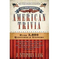 The Big Book of American Trivia: Star-spangled Edition