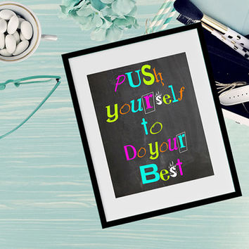 Motivational wall print-Chalkboard inspirational print-Push yourself digital print-Home office wall decor-Dorm room wall decor