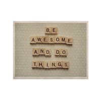 "Cristina Mitchell ""Be Awesome And Do Things"" Wooden Letters KESS Naturals Canvas (Frame not Included)"