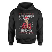 All I Want For Christmas Is Shmoney Ugly Christmas Youth-Sized Hoodie