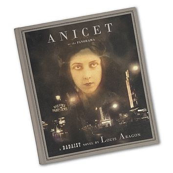 Anicet or the Panorama by Louis Aragon