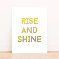 Rise and Shine Gold Foil PRINTABLE Art Office Art Typography Poster Dorm Decor Apartment Decor Poster