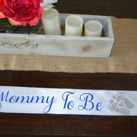 Mommy to be Sash/Satin Sash/Sash/Baby Shower/ Pregnant Sash, Weddings/Custom sash/Personalized sash/Bridal shower/wedding accessories/Mommy