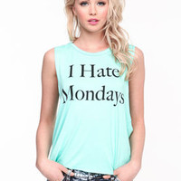 I Hate Mondays Tee - LoveCulture