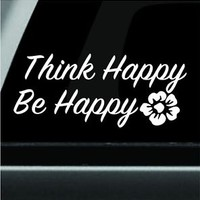 Think Happy Be Happy Bumper Sticker Vinyl Decal Motivational Decal Macbook Decal