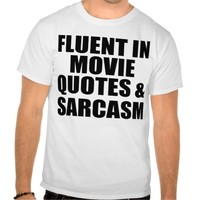 Movie Quotes And Sarcasm