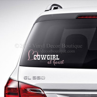 Cowgirl at heart Car Decal Vinyl Lettering Bumper Sticker Laptop Decal Cowgirl at Heart